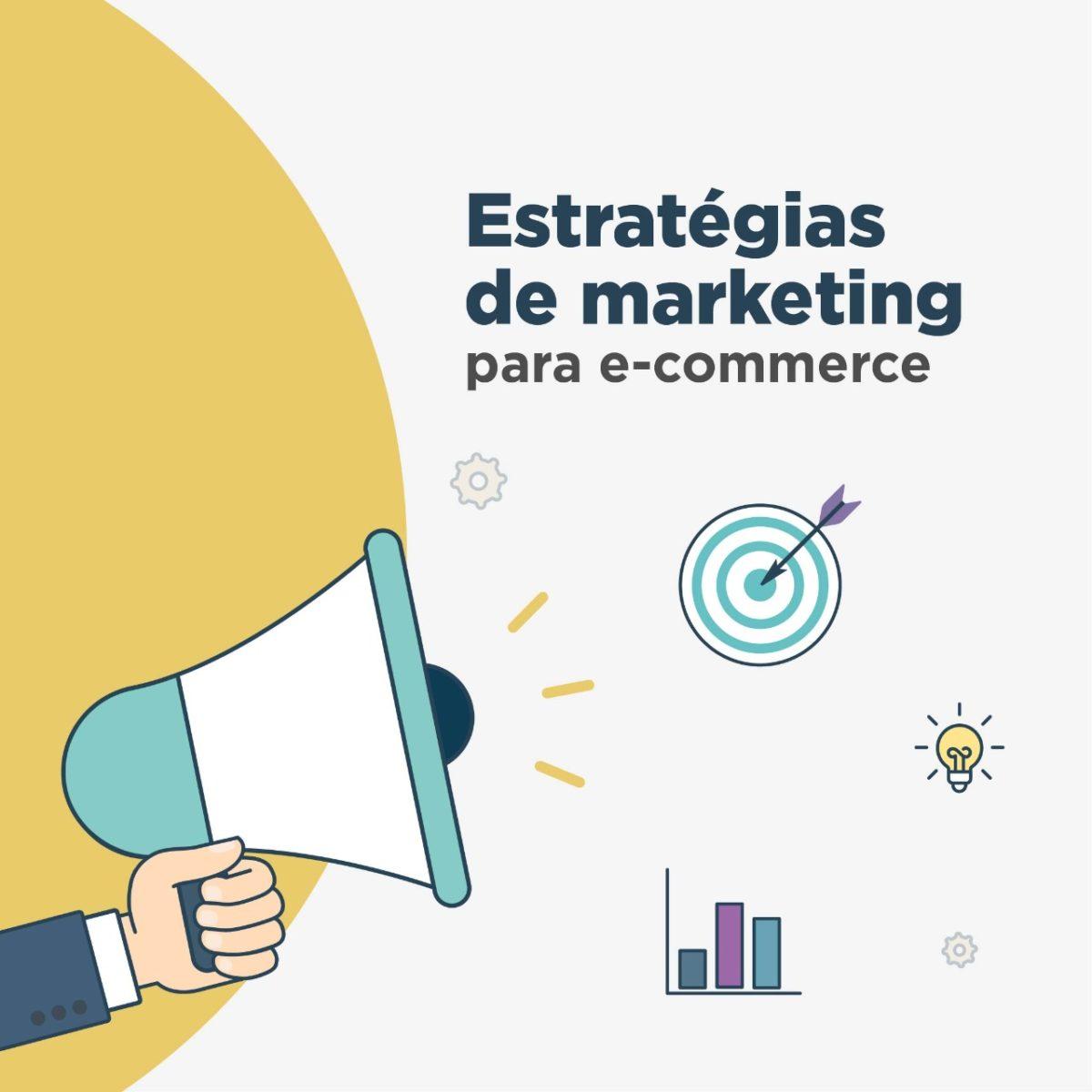 Marketing para e-commerce: saiba como montar uma boa estratégia