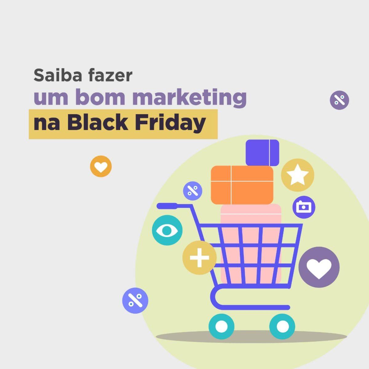 Saiba como fazer um bom marketing para Black Friday